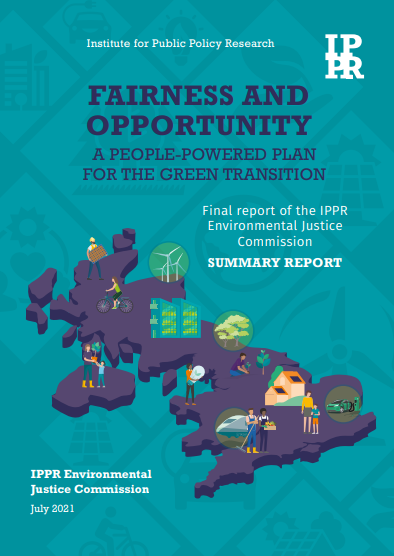 Front cover of IPPR Environmental Justice Commission final report