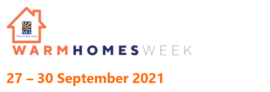 Warm Homes Week from National Energy Action 27th to 30th September 2021