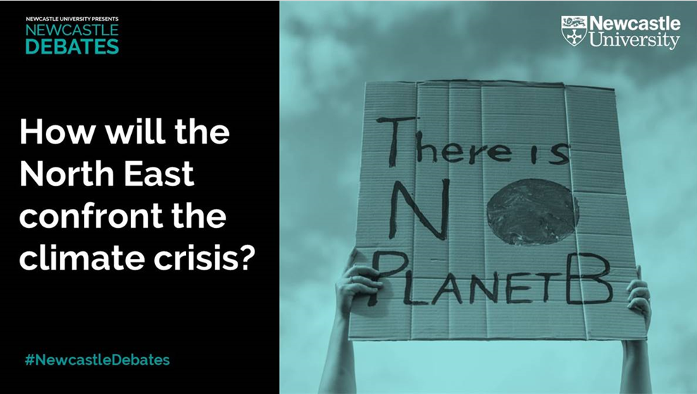 Newcastle Debates - How will the North East confront the climate crisis